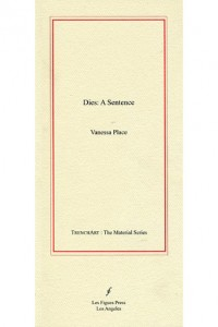 Dies_A_Sentence_Vanessa_Place_Front_Cover